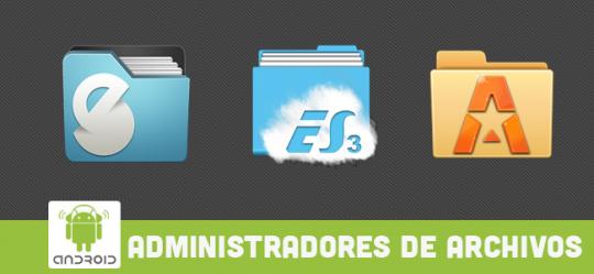las-mejores-aplicaciones-android-para-administrar-archivos