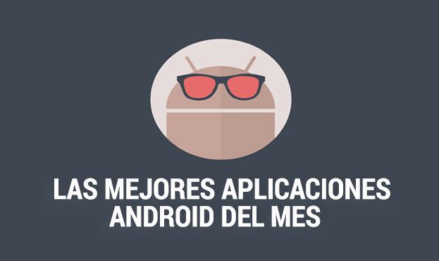 Las 10 mejores aplicaciones Android del mes de Enero 2015