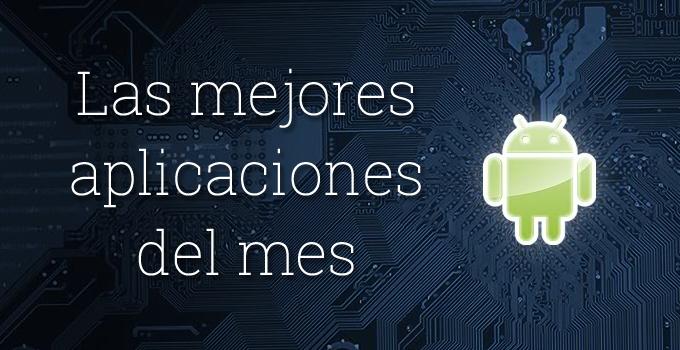 Las mejores aplicaciones Android del mes de Diciembre 2014