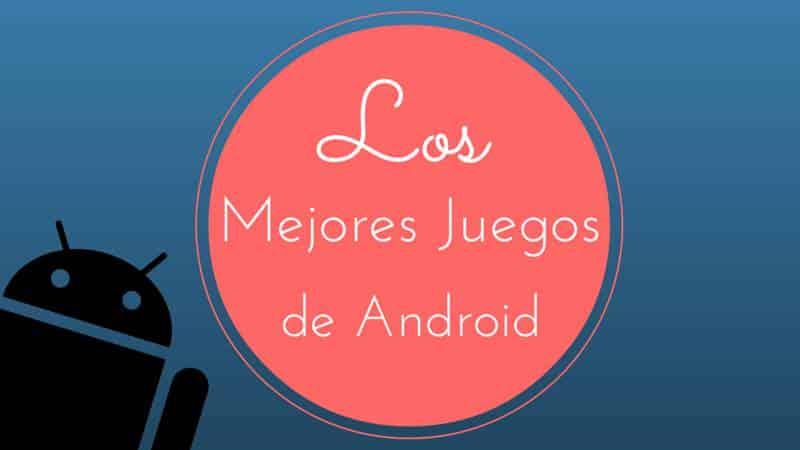 Los mejores juegos Android de la semana (IV)
