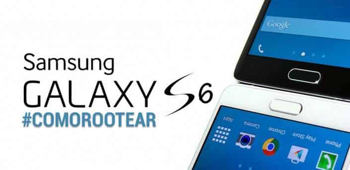 Cómo rootear Samsung Galaxy S6