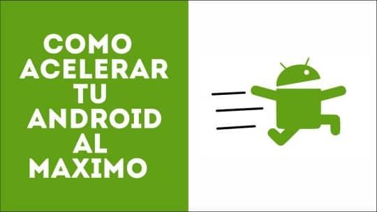 acelarar-optimizar-android