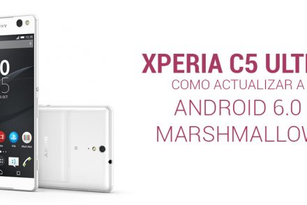actualizar-xperia-c5-ultra-android-marshmallow