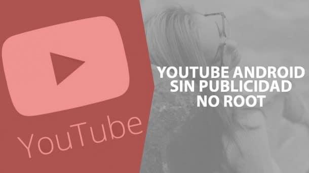 Cómo bloquear la publicidad de Youtube en Android