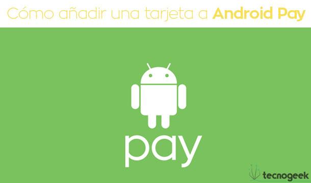 Android Pay llegó a España de la mano de BBVA