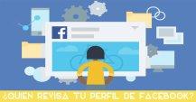 ¿Es posible saber quién revisa tu perfil en Facebook?