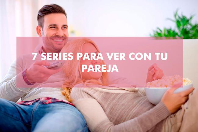 7 series para ver con tu pareja