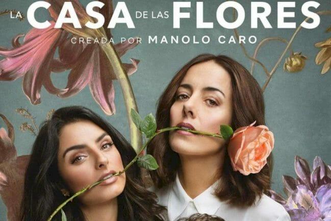 RE-GRE-SA 'La Casa de las Flores' a Netflix sin Verónica Castro