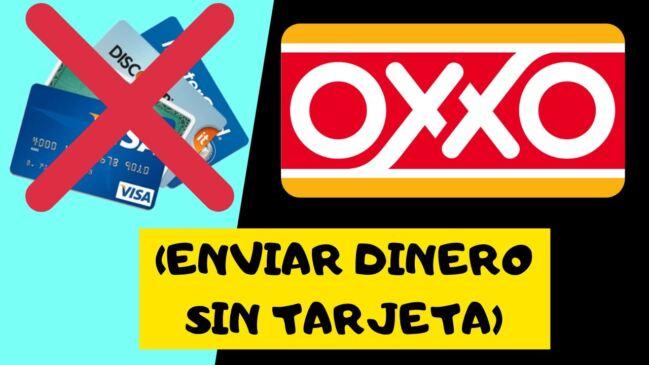 🤑Cómo enviar dinero en OXXO sin tarjeta