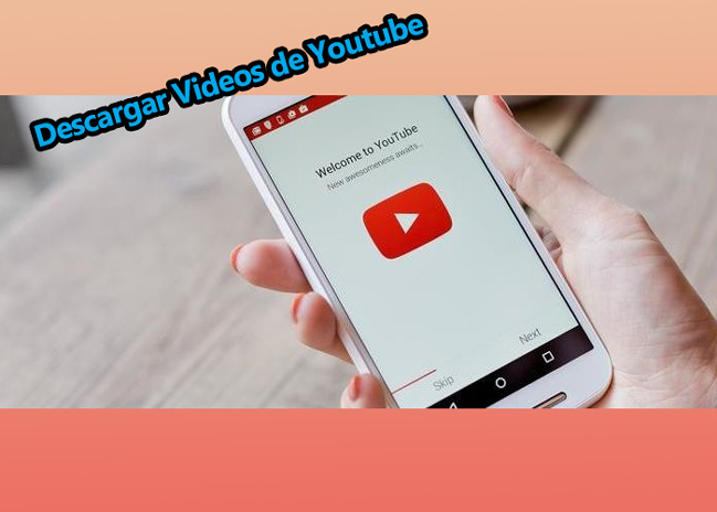 Top 5 Apps para descargar videos de Youtube