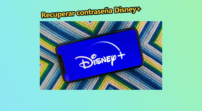 Soluciones para recuperar contraseña de Disney+