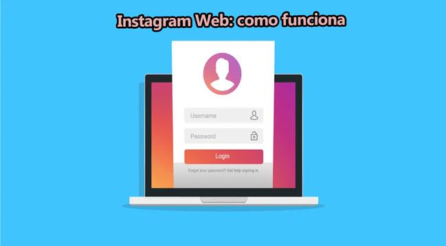 Instagram Web: ¿Qué es y como funciona?