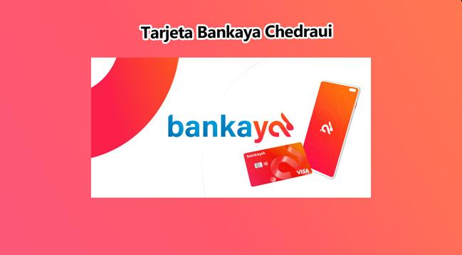 🤴Tarjeta Bankaya: Qué es y cómo pedir tu tarjeta
