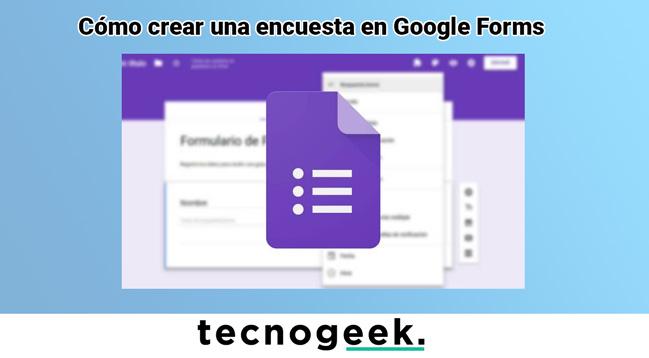 ✍Cómo crear una encuesta en Google Forms